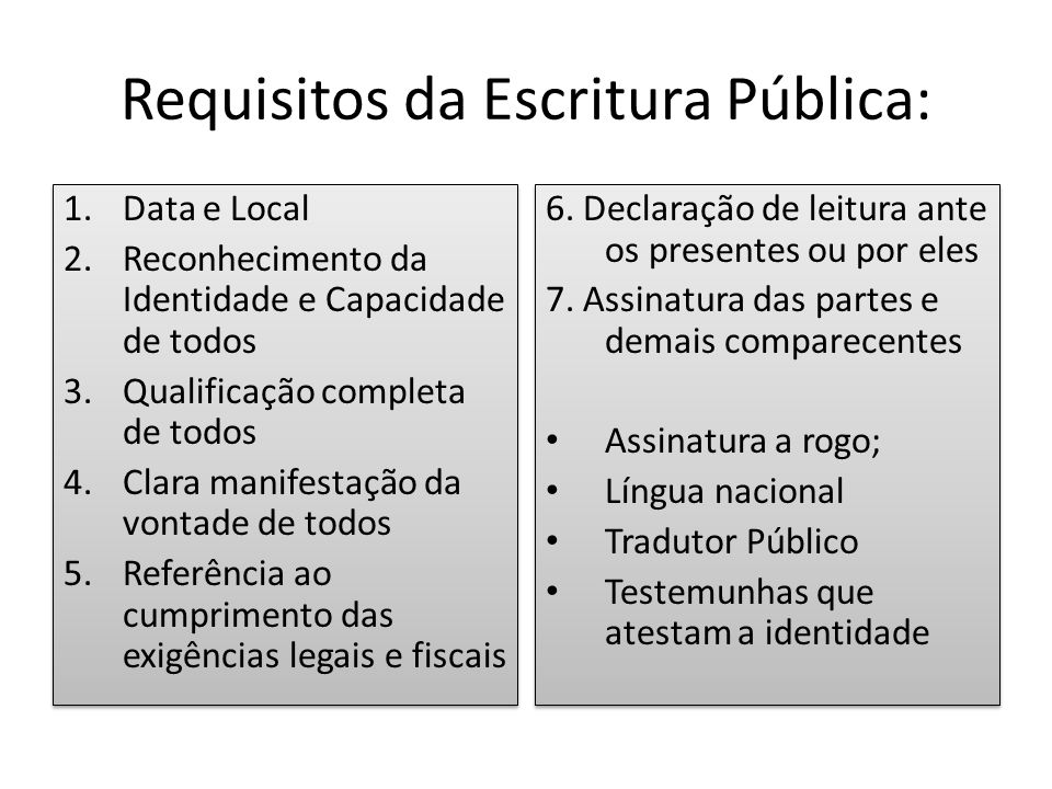 Requisitos da Escritura Pública: