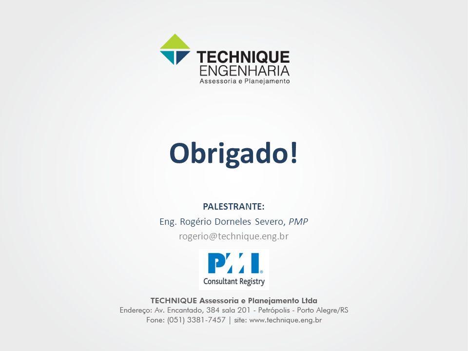 Eng. Rogério Dorneles Severo, PMP