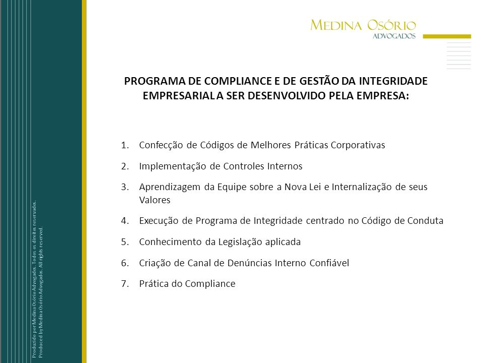 PROGRAMA DE COMPLIANCE E DE GESTÃO DA INTEGRIDADE EMPRESARIAL A SER DESENVOLVIDO PELA EMPRESA:
