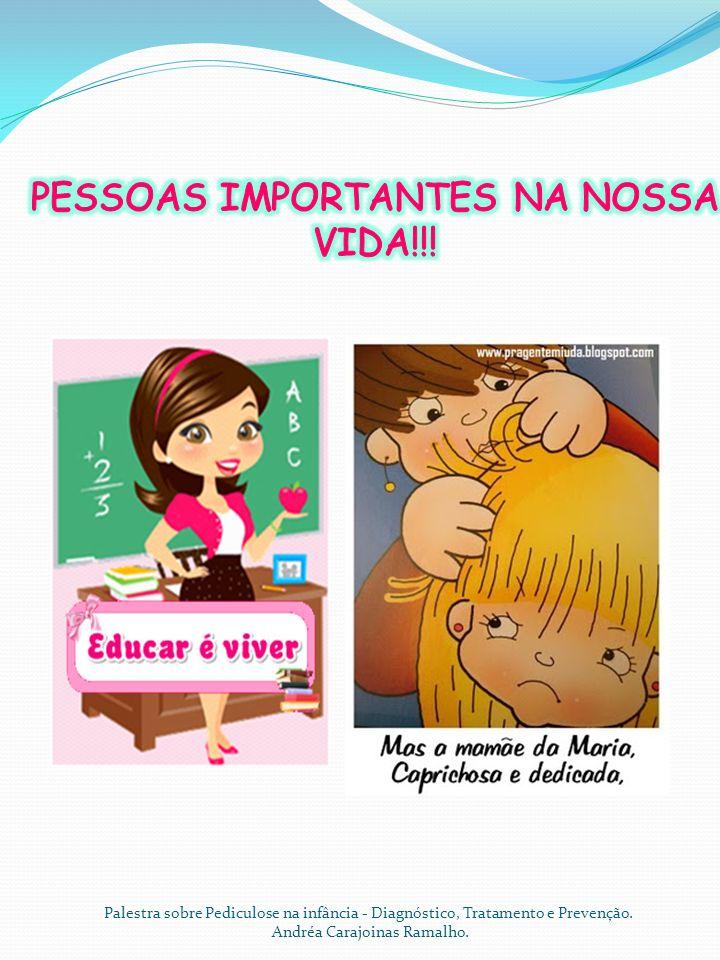 PESSOAS IMPORTANTES NA NOSSA VIDA!!!