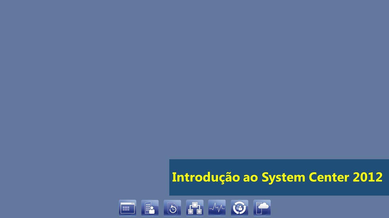 Introdução ao System Center 2012