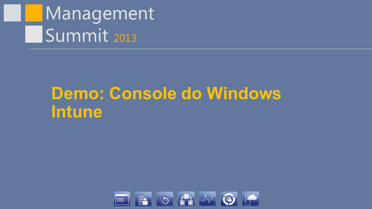 Demo: Console do Windows Intune