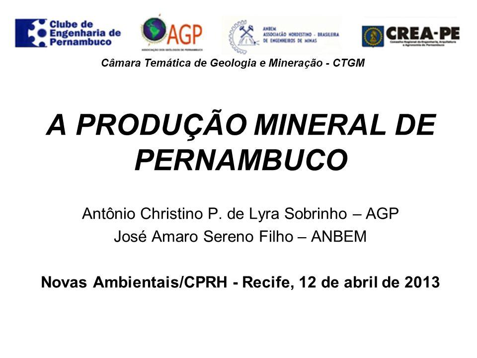 A PRODUÇÃO MINERAL DE PERNAMBUCO