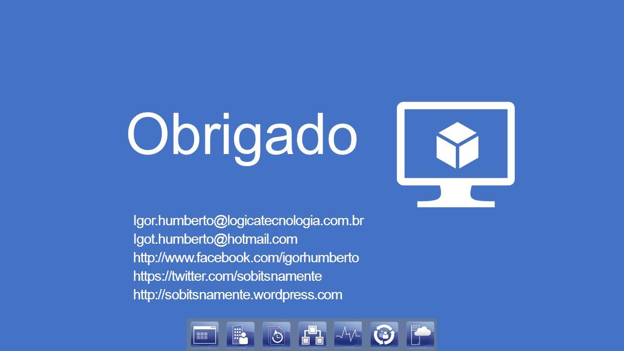 Obrigado Igor.humberto@logicatecnologia.com.br