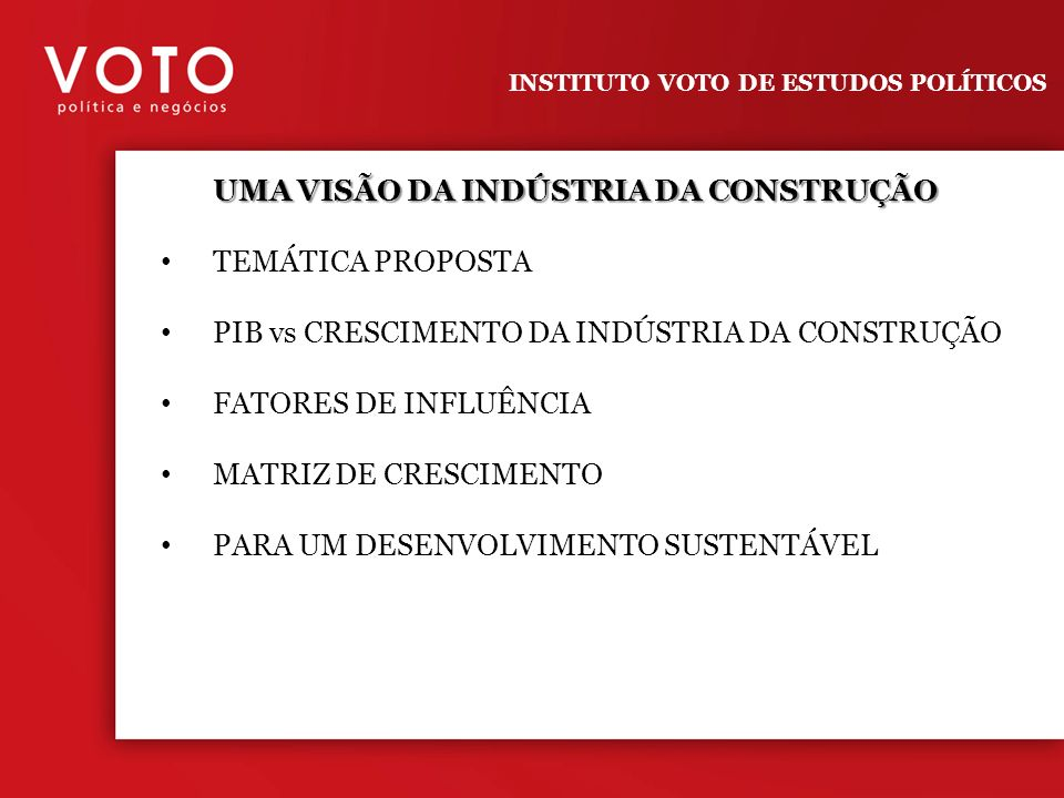 UMA VISÃO DA INDÚSTRIA DA CONSTRUÇÃO TEMÁTICA PROPOSTA