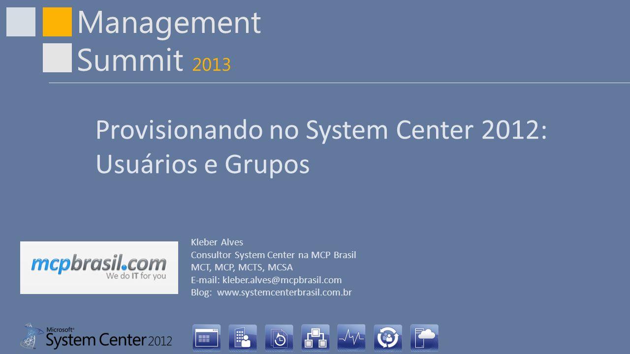 Provisionando no System Center 2012: Usuários e Grupos