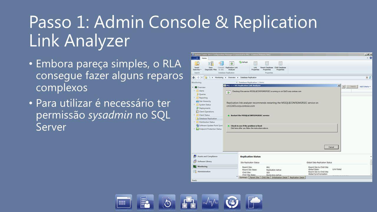 Passo 1: Admin Console & Replication Link Analyzer