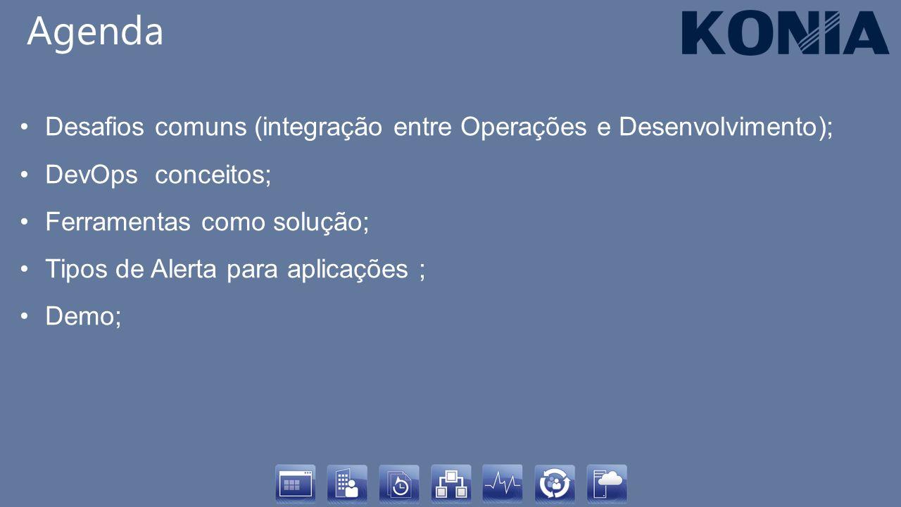 Agenda Desafios comuns (integração entre Operações e Desenvolvimento);
