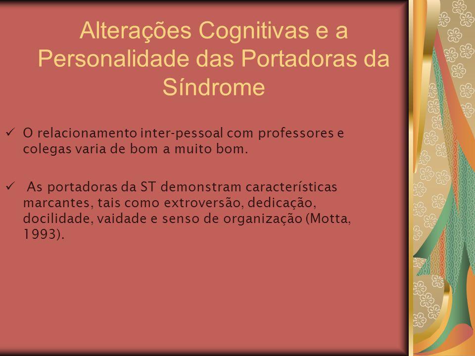 Alterações Cognitivas e a Personalidade das Portadoras da Síndrome