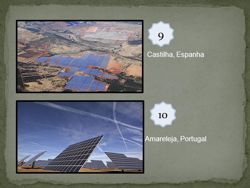 9 Castilha, Espanha 10 Amareleja, Portugal