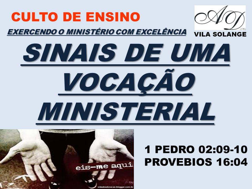 SINAIS DE UMA VOCAÇÃO MINISTERIAL