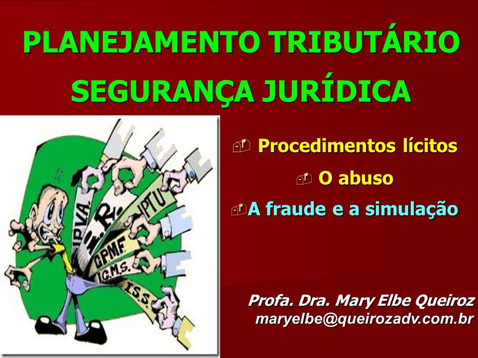PLANEJAMENTO TRIBUTÁRIO SEGURANÇA JURÍDICA