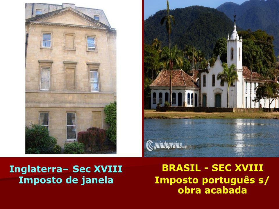 BRASIL - SEC XVIII Imposto português s/ obra acabada