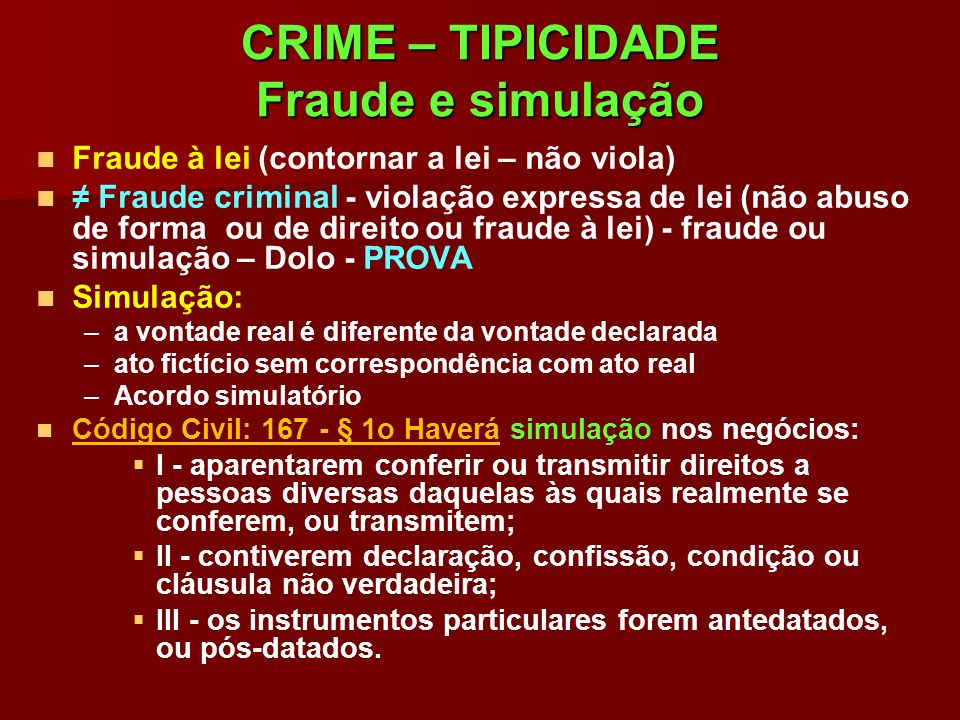 CRIME – TIPICIDADE Fraude e simulação