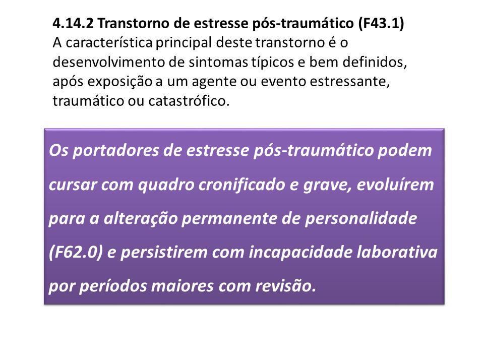4.14.2 Transtorno de estresse pós-traumático (F43.1)