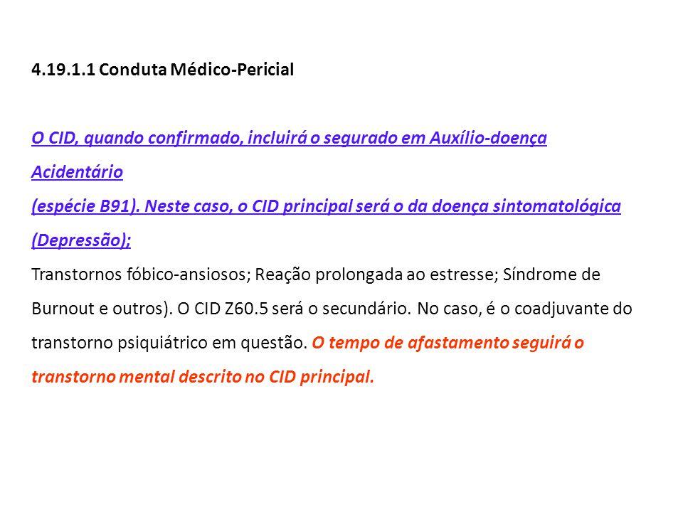 4.19.1.1 Conduta Médico-Pericial