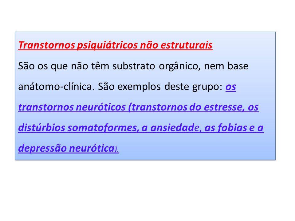 Transtornos psiquiátricos não estruturais
