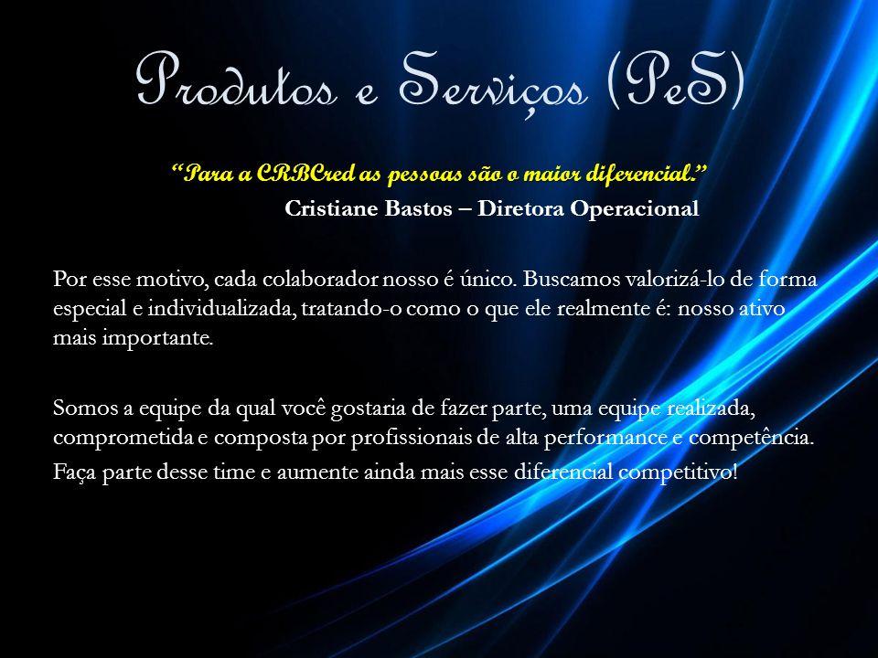 Produtos e Serviços (PeS)