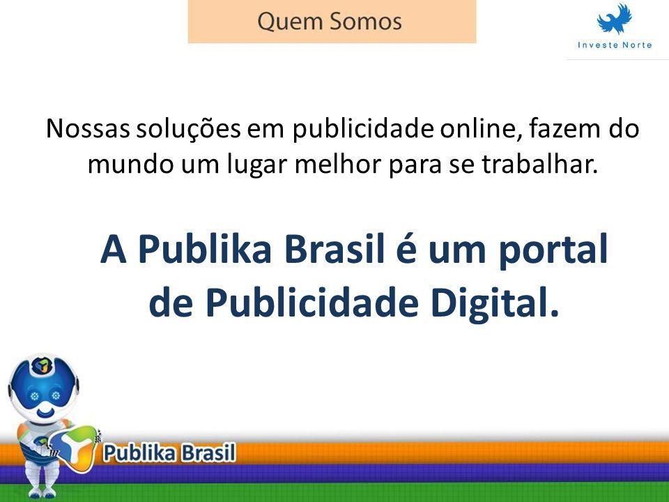 A Publika Brasil é um portal de Publicidade Digital.