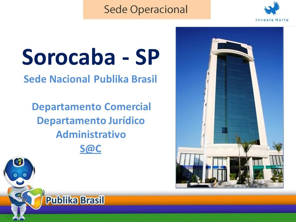 Sorocaba - SP Sede Nacional Publika Brasil Departamento Comercial