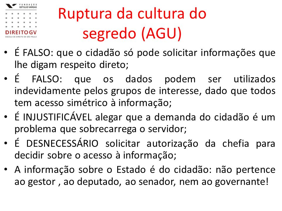 Ruptura da cultura do segredo (AGU)