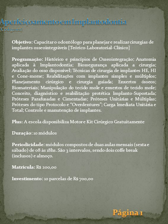 Aperfeiçoamento em Implantodontia (Código 101)
