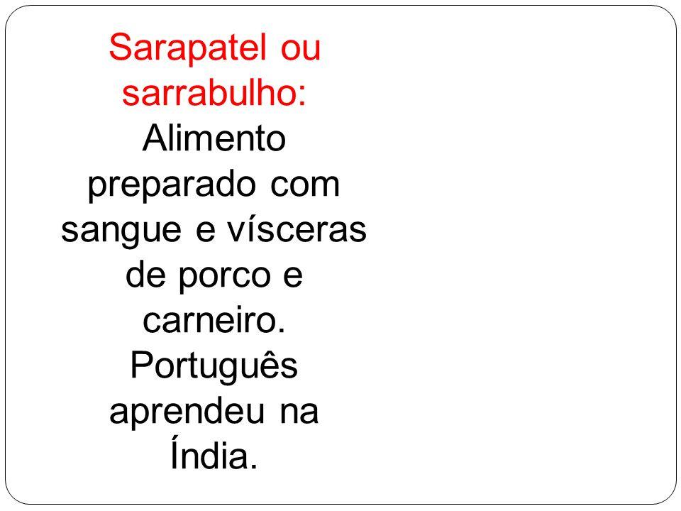 Sarapatel ou sarrabulho:
