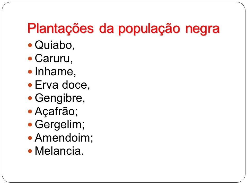 Plantações da população negra