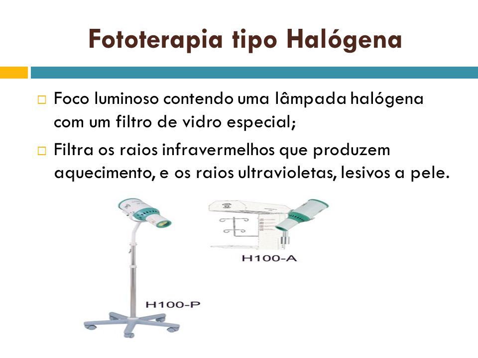 Fototerapia tipo Halógena