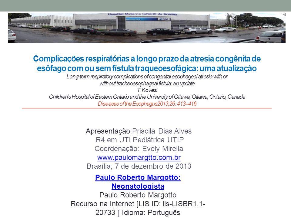 Paulo Roberto Margotto: Neonatologista