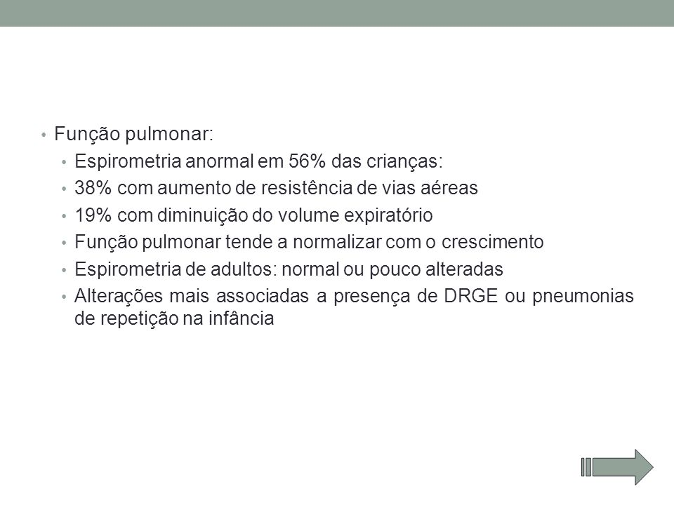 Função pulmonar: Espirometria anormal em 56% das crianças: