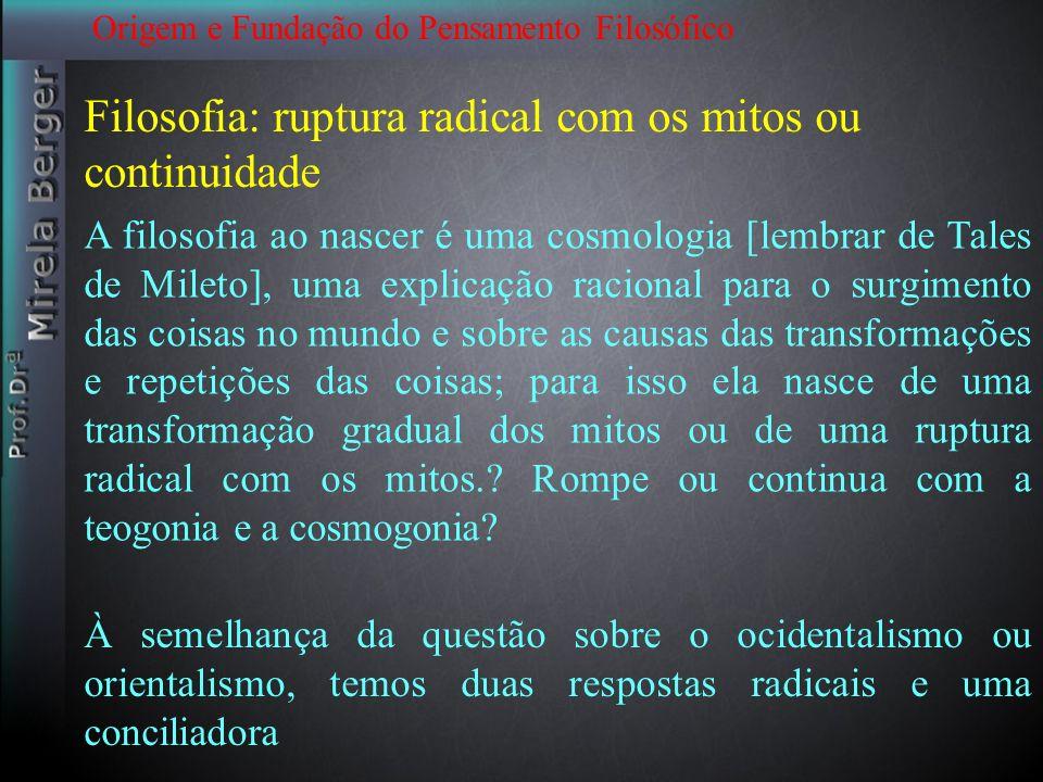 Filosofia: ruptura radical com os mitos ou continuidade