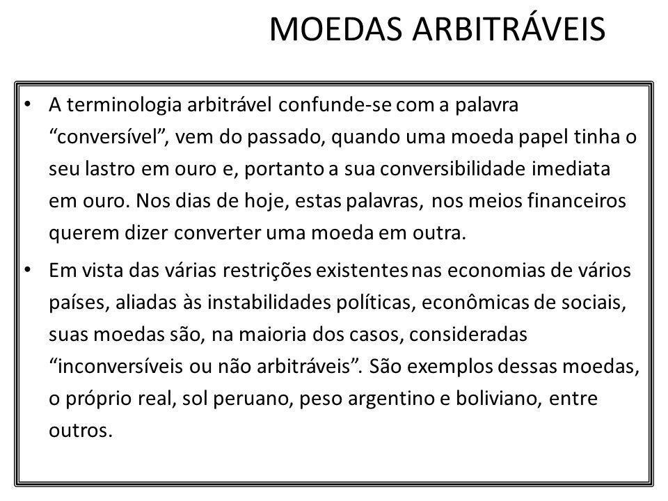 MOEDAS ARBITRÁVEIS