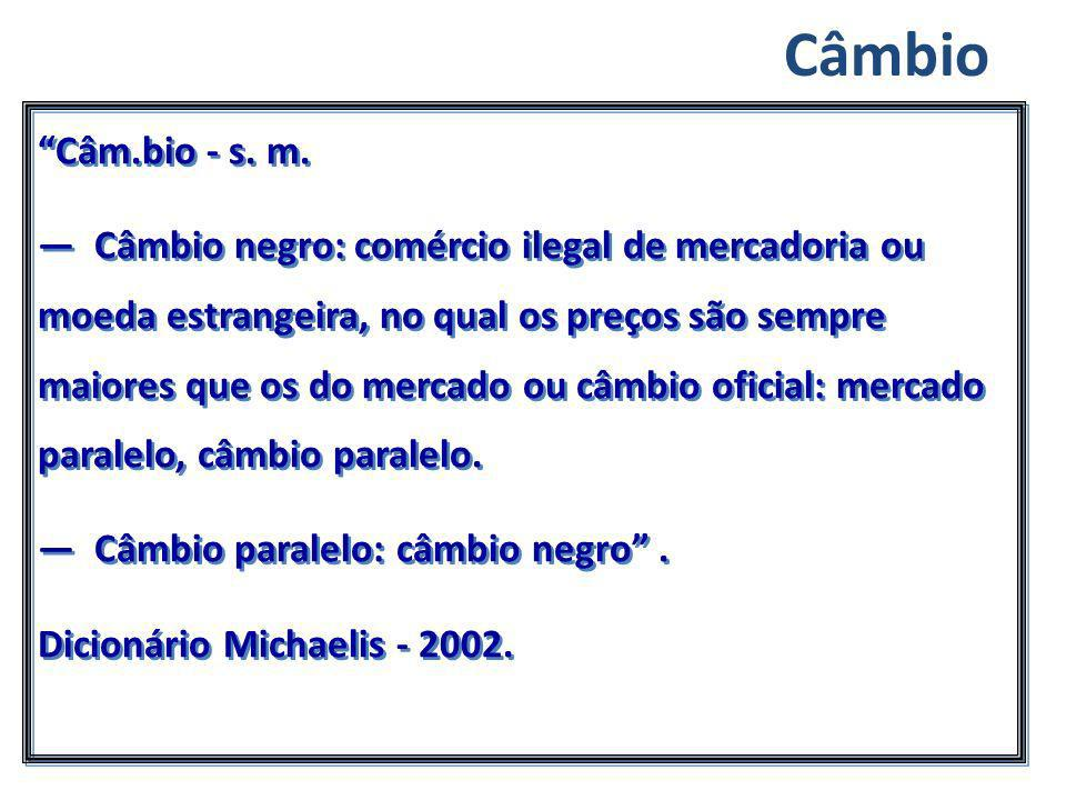Câmbio Câm.bio - s. m.