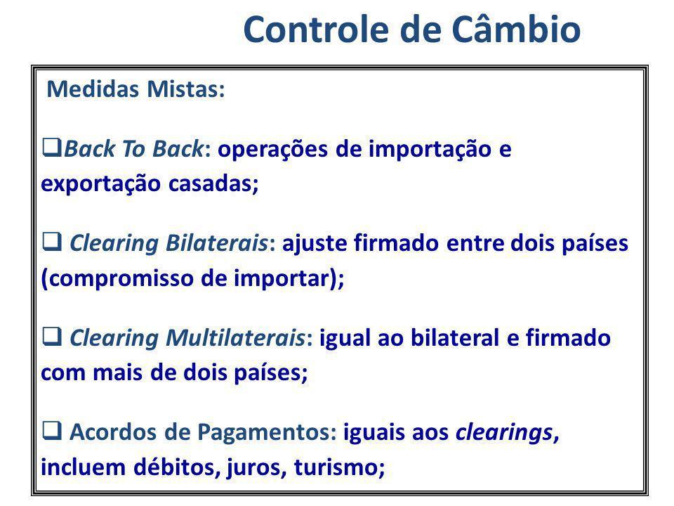 Controle de Câmbio Medidas Mistas: