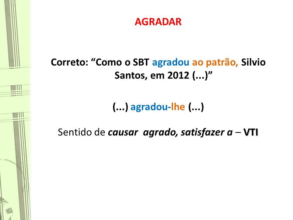 Correto: Como o SBT agradou ao patrão, Silvio Santos, em 2012 (...)