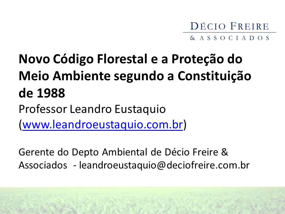 Novo Código Florestal e a Proteção do Meio Ambiente segundo a Constituição de 1988