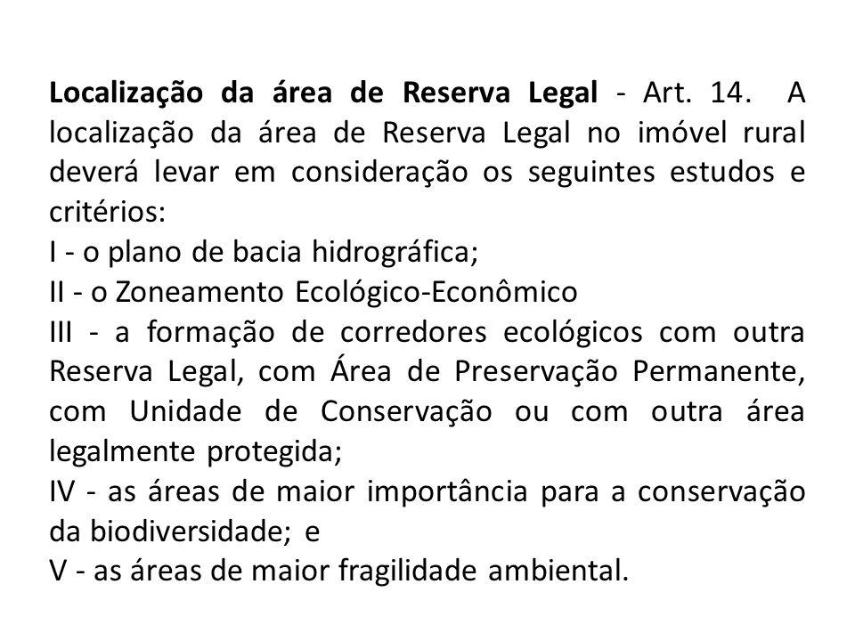 Localização da área de Reserva Legal - Art. 14