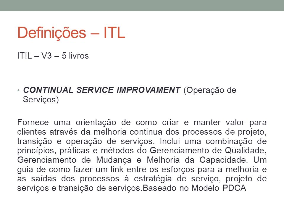 Definições – ITL ITIL – V3 – 5 livros