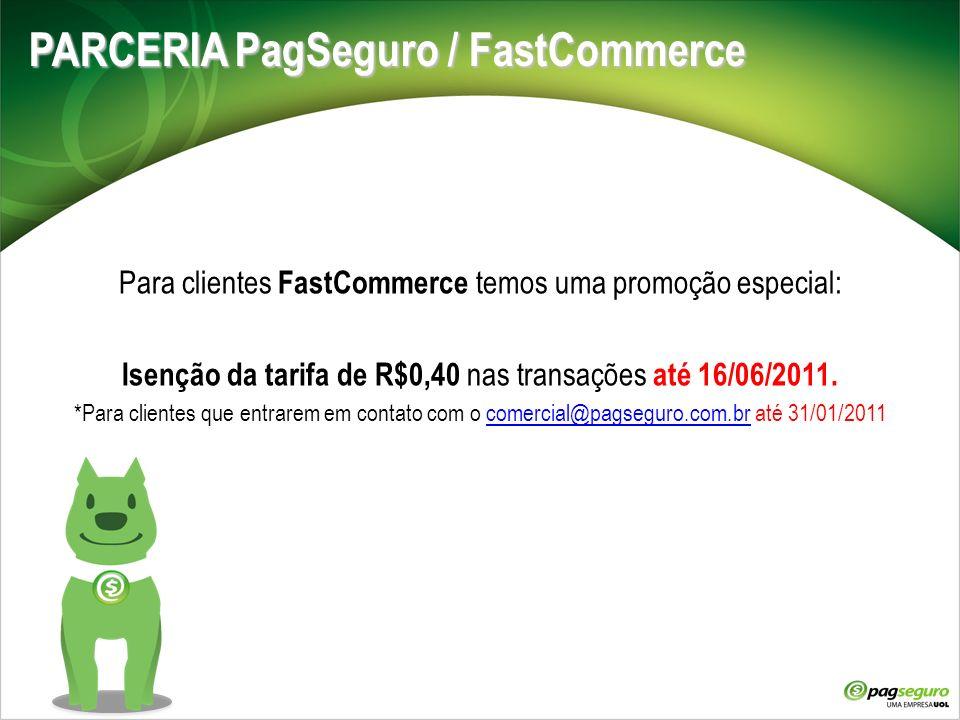 PARCERIA PagSeguro / FastCommerce