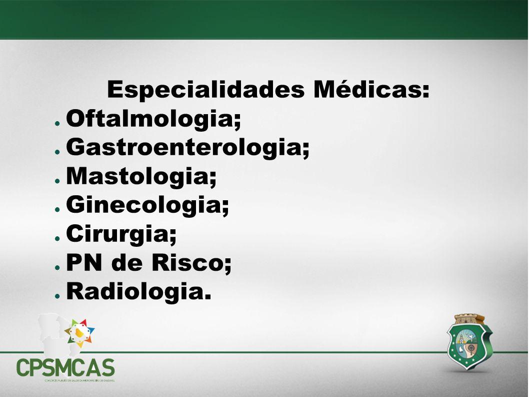 Especialidades Médicas: