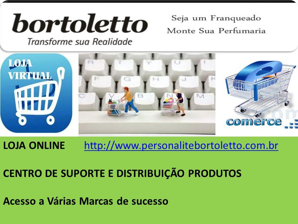 LOJA ONLINE http://www.personalitebortoletto.com.br