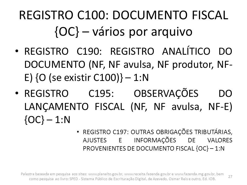 REGISTRO C100: DOCUMENTO FISCAL {OC} – vários por arquivo