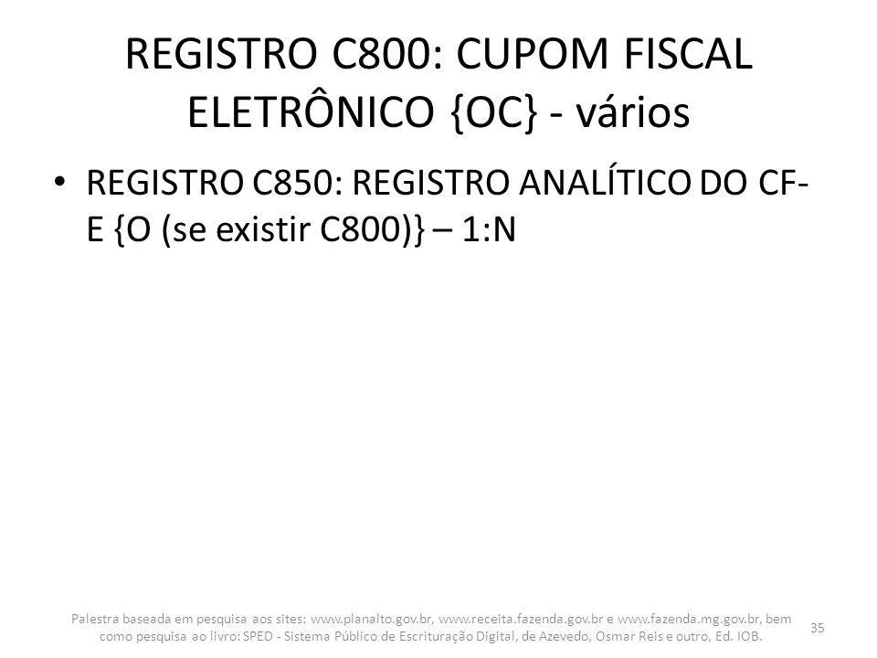 REGISTRO C800: CUPOM FISCAL ELETRÔNICO {OC} - vários