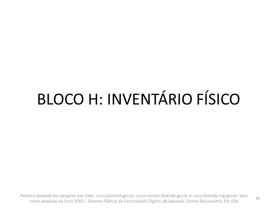 BLOCO H: INVENTÁRIO FÍSICO