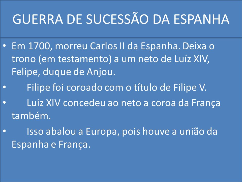 GUERRA DE SUCESSÃO DA ESPANHA