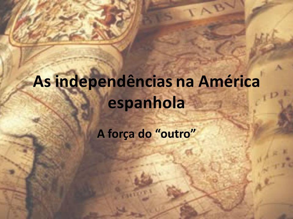 As independências na América espanhola