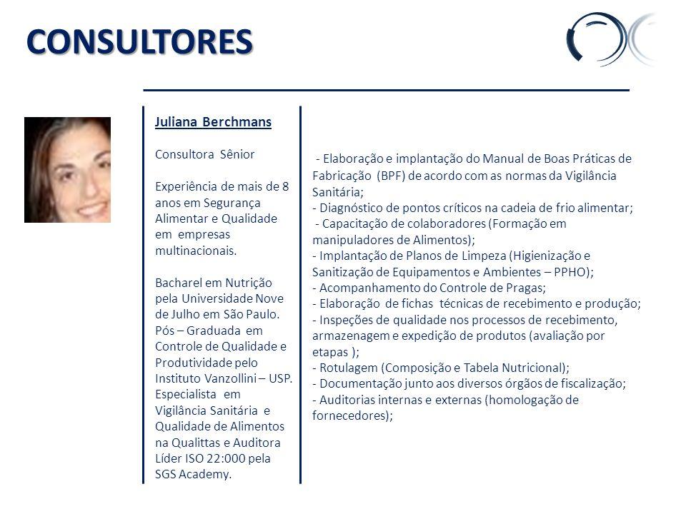 K' CONSULTORES. Juliana Berchmans. Consultora Sênior.