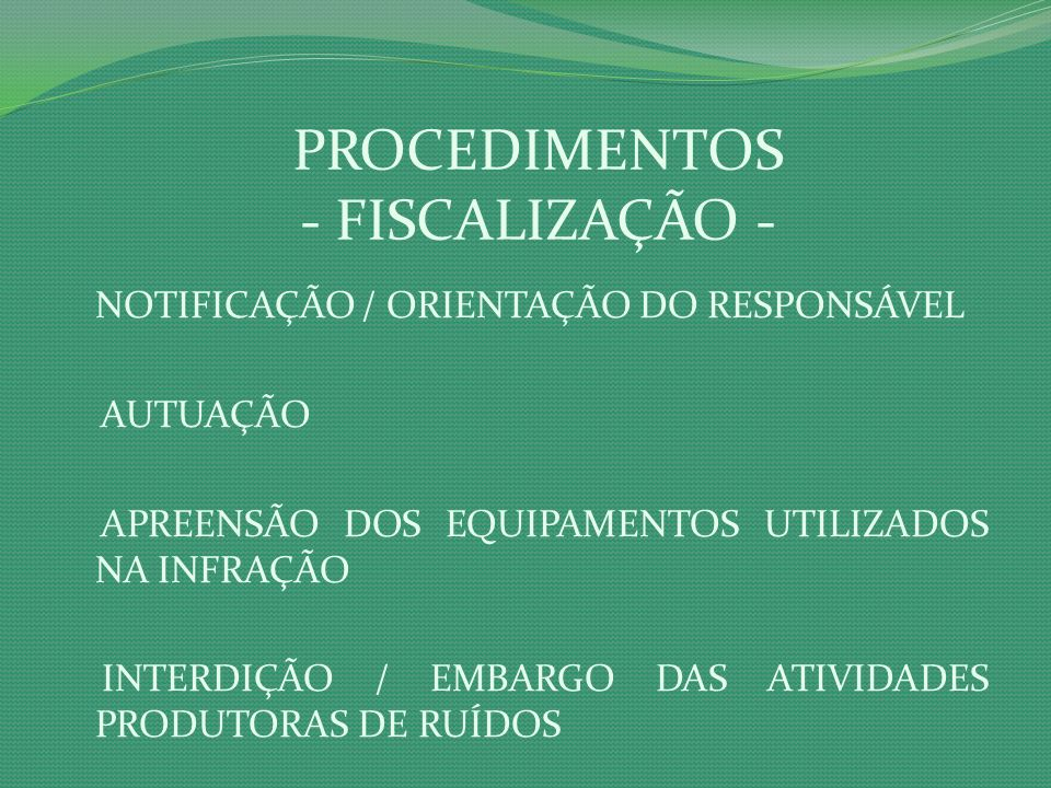 PROCEDIMENTOS - FISCALIZAÇÃO -