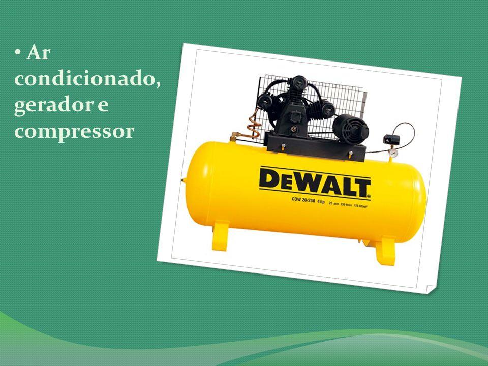 Ar condicionado, gerador e compressor